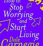how to stop worrying and start living book cover photo