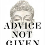 advice not given book cover photo