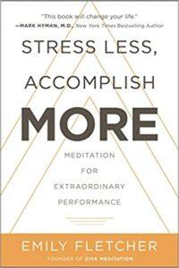 Stress Less, Accomplish More book cover photo